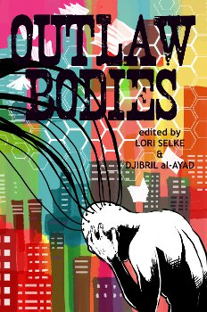  Outlaw Bodies; cover art  2012 Robin E. Kaplan ] 