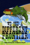 [ We See a Different Frontier; Cover art © 2013 Carmen Moran ]
